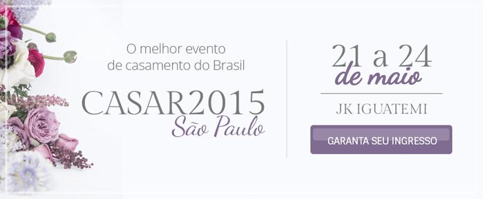 CASAR 2015 - 21 à 24 de maio no JK Iguatemi